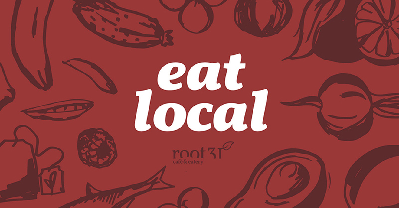 Root 31: Eat Local